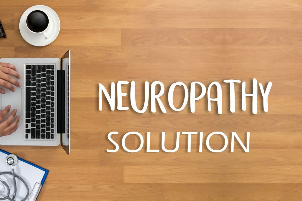 The Neuropathy Solution Solves Your Neuropathy Pain (Uncovered Review)